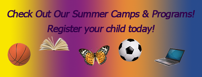 Summer Camps – Register Today